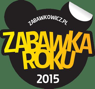 """Produkt nagrodzony wkonkursie """"Zabawka Roku 2015"""" wplebiscycie organizowanym przezportal zabawkowicz.pl"""