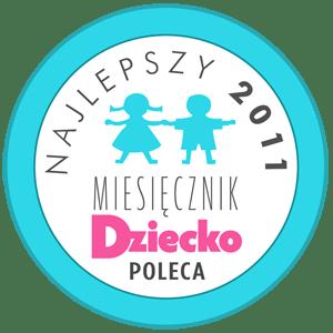 """Nagroda """"Najlepszy Produkt 2011"""" miesięcznika """"Dziecko"""""""